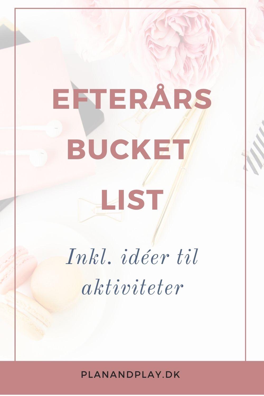 Efterårs bucket list