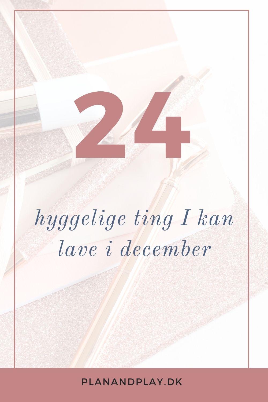 24 hyggelige ting I kan lave i december